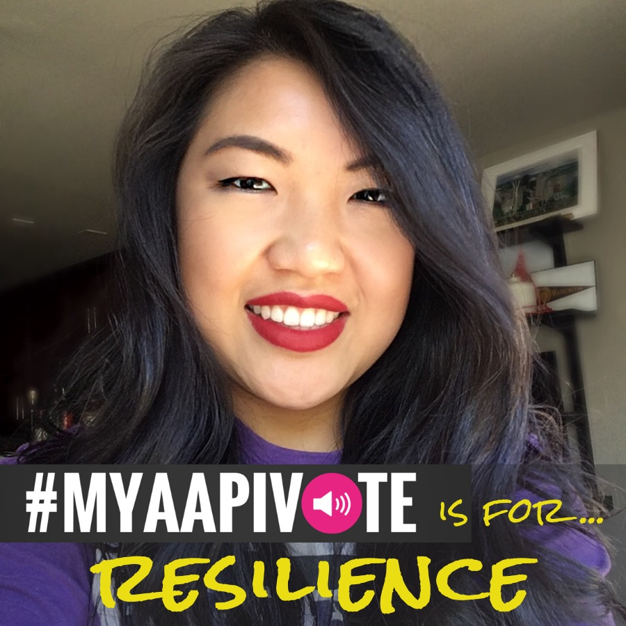 Selfie of an Asian woman with #MyAAPIVote is Resilience written at the bottom