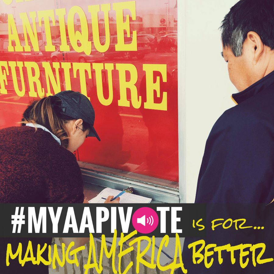 An Asian woman registering an elder Asian man to vote. MYAAPIVOTE is for Making America Better the bottom of the image.